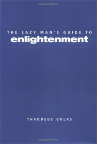Thaddeus Golas «Lazy Man's Guide to Enlightenment»